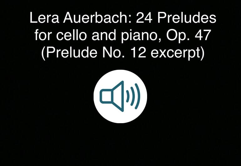Lera Auerbach Preludes for Cello and Piano sound